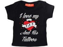 I Love My Dad And His Tattoos - Baby/Kids T-Shirt